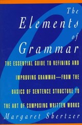 The Elements of Grammar | Margaret D. Shertzer |