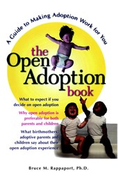 The Open Adoption Book | Bruce M. Rappaport |