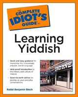 The Complete Idiot's Guide to Learning Yiddish | Benjamin Blech |