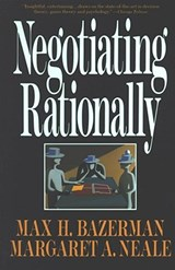 Negotiating Rationally | Bazerman, Max H. ; Neale, Margaret A. |