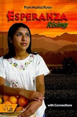 Esperanza Rising with Connections | Pam Munoz Ryan |