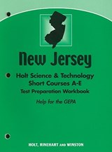 New Jersey Holt Science & Technology Short Courses A-E Test Preparation Workbook | auteur onbekend |