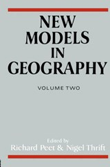 New Models in Geography | Peet, Richard ; Thrift, Nigel |
