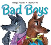 Bad Boys | Margie Palatini |