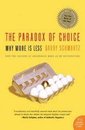 The Paradox of Choice | Barry Schwartz |