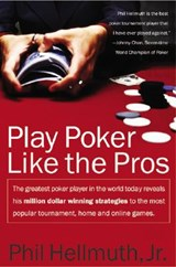 Play Poker Like the Pros | Phil Hellmuth |