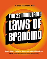 The 22 Immutable Laws of Branding | Ries, Al ; Ries, Laura |