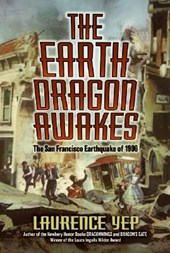 The Earth Dragon Awakes | Laurence Yep |
