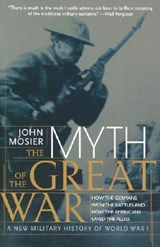 The Myth of the Great War | John Mosier |