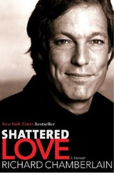 Shattered Love | Richard Chamberlain |