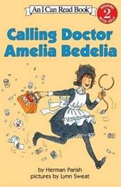 Calling Doctor Amelia Bedelia