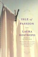Isle of Passion | Laura Restrepo |