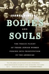 Bodies and Souls | Isabel Vincent |