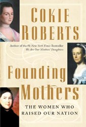 Founding Mothers | Cokie Roberts |