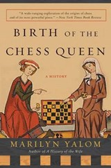 Birth Of The Chess Queen | Marilyn Yalom |