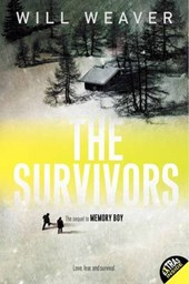 The Survivors | Will Weaver |