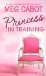 The Princess Diaries 6. Princess in Training | Meg Cabot |