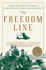 The Freedom Line | Peter Eisner |