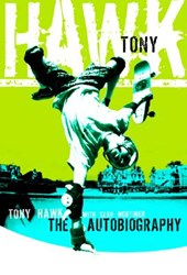 Tony Hawk | Hawk, Tony ; Mortimer, Sean |