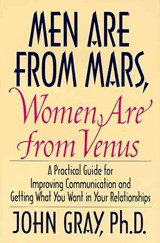 Men Are from Mars, Women Are from Venus | John Gray |