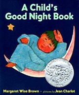 A Child's Good Night Book | Margaret Wise Brown |