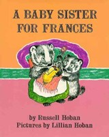 A Baby Sister for Frances | Russell Hoban |