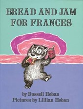 Bread and Jam for Frances | Russell Hoban |