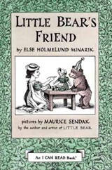 Little Bear's Friend | Else Holmelund Minarik |