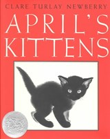 April's Kittens | Clare Turlay Newberry |