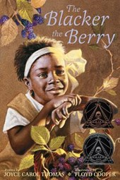 The Blacker the Berry | Joyce Carol Thomas |