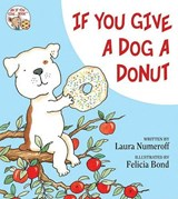 If You Give a Dog a Donut | Laura Joffe Numeroff |