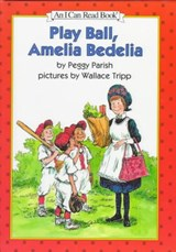 Play Ball, Amelia Bedelia | Peggy Parish |