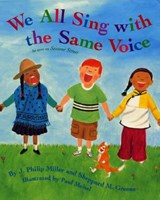 We All Sing with the Same Voice [With CD] | J. Philip Miller |