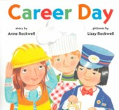 Career Day | Anne Rockwell |
