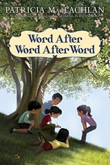 Word After Word After Word | Patricia MacLachlan |