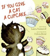 If You Give a Cat a Cupcake | Laura Joffe Numeroff |