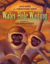 Water Hole Waiting | Jane Kurtz |