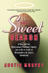 The Sweet Season | Austin Murphy |