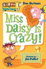 Miss Daisy Is Crazy! | Dan Gutman |