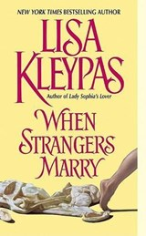 When Strangers Marry | Lisa Kleypas |