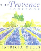 The Provence Cookbook | Patricia Wells |
