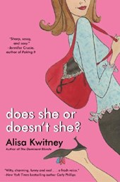 Does She or Doesn't She? | Alisa Kwitney |