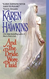 And the Bride Wore Plaid | Karen Hawkins |