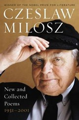 New and Collected Poems, 1931-2001 | Czeslaw Milosz |