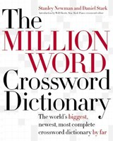 The Million Word Crossword Dictionary | Newman, Stanley ; Stark, Daniel |
