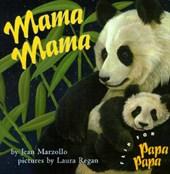 Mama Mama/ Papa Papa