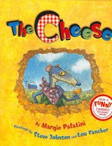 The Cheese | Margie Palatini |