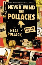 Never Mind the Pollacks | Neal Pollack |