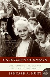On Hitler's Mountain | Irmgard A. Hunt |