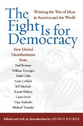 The Fight Is for Democracy | George Packer |
